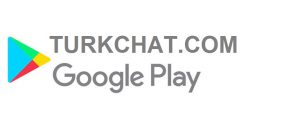 play store turk chat